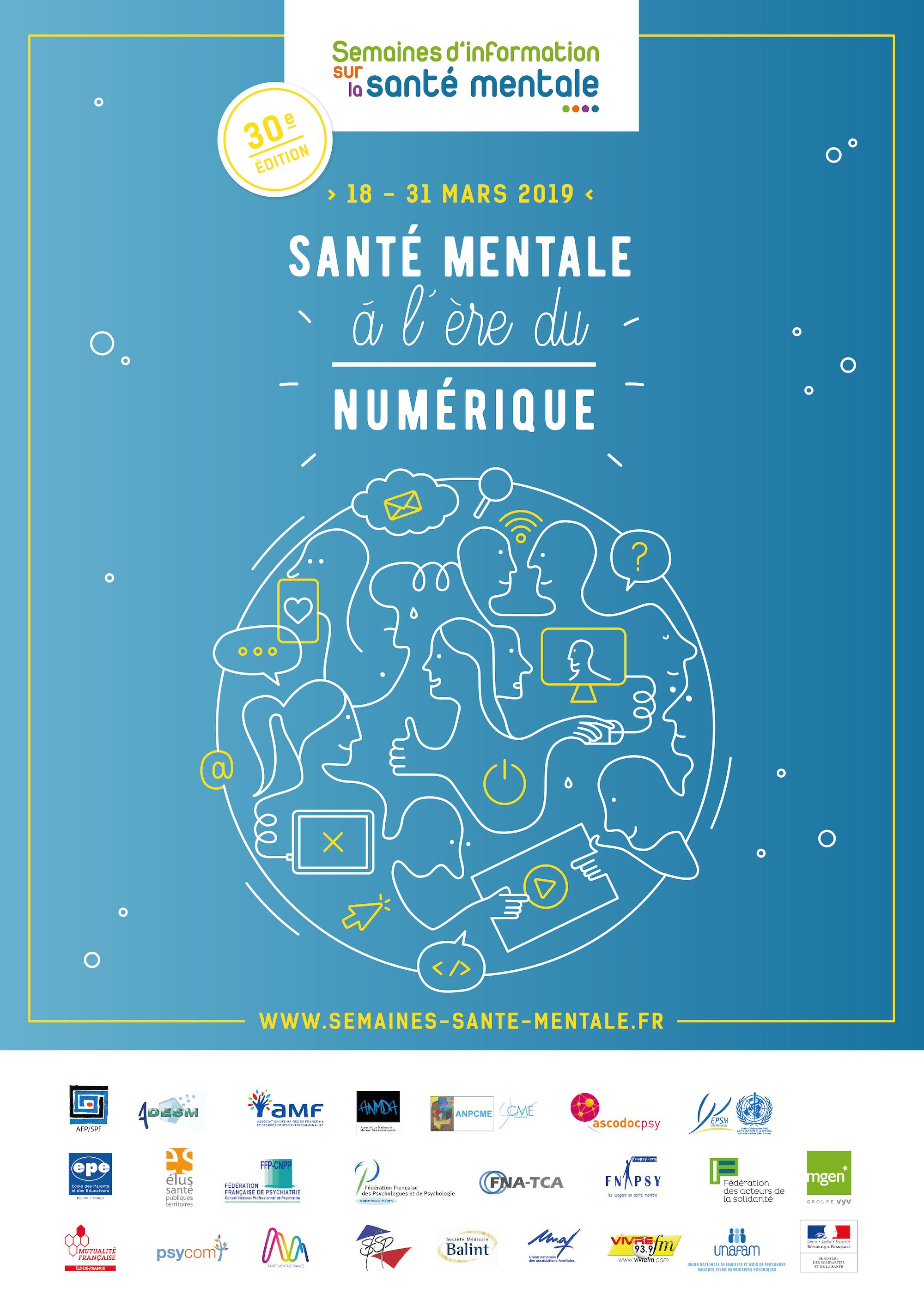 Semaines d'information sur la santé mentale (SISM 2019) du 18 au 31 mars 2019 «Santé mentale à l'ère du numérique»