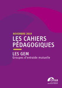 Le cahier pédagogique CNSA sur les GEM a été réactualisé – novembre 2019 – source CNSA