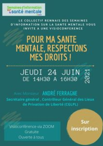 Read more about the article Invitation  à une visioconference par le collectif Rennais des SISM :  pour ma santé mentale, respectons mes droits ! le jeudi 24 juin 2021 de 14h30 à 16h30
